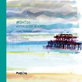 Brighton: Watercolour Memories